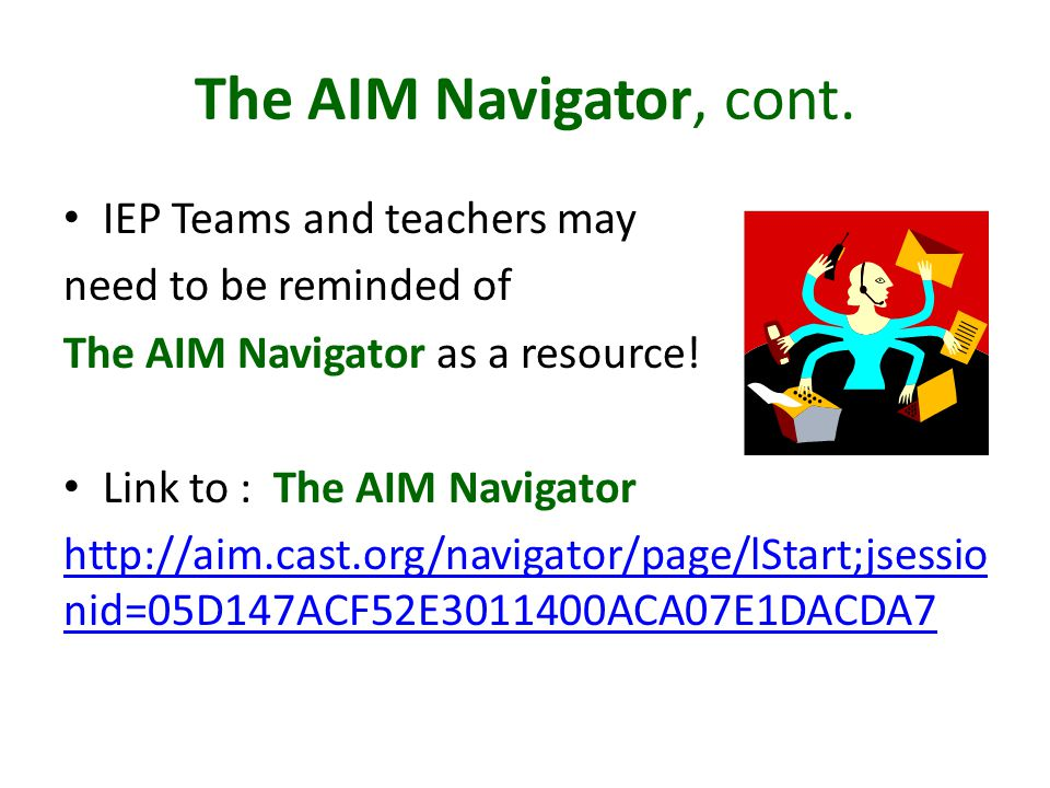 The AIM Navigator, cont.