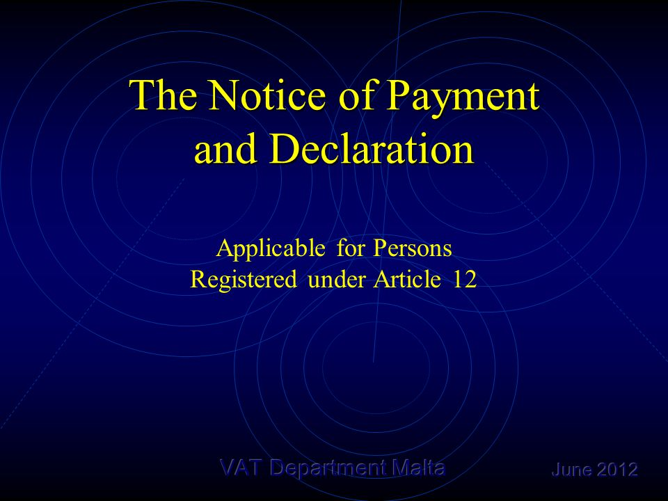The Notice of Payment and Declaration Applicable for Persons Registered under Article 12