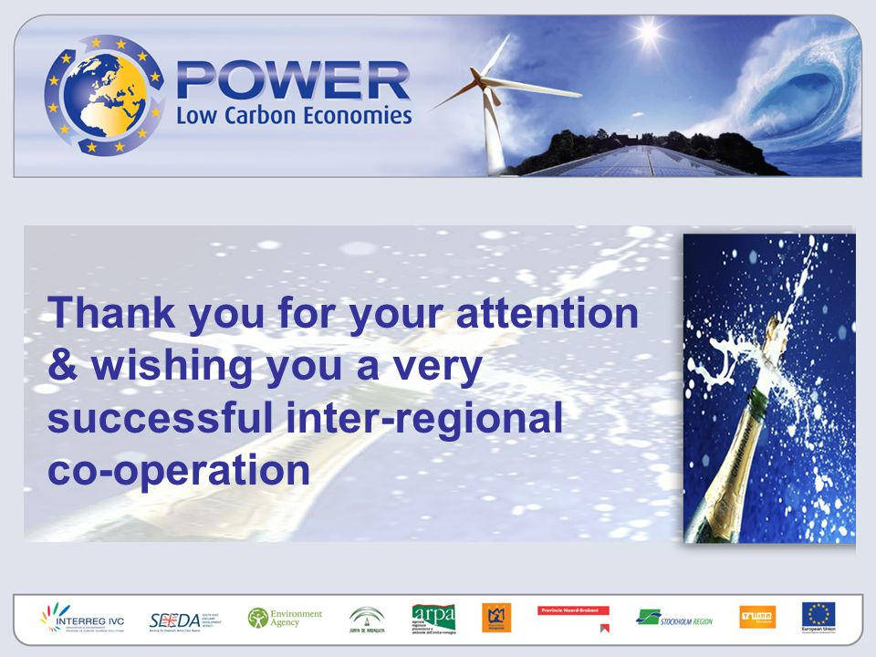 Thank you for your attention & wishing you a very successful inter-regional co-operation