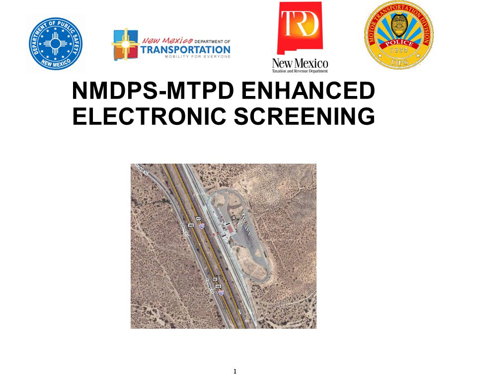 1 NMDPS-MTPD ENHANCED ELECTRONIC SCREENING