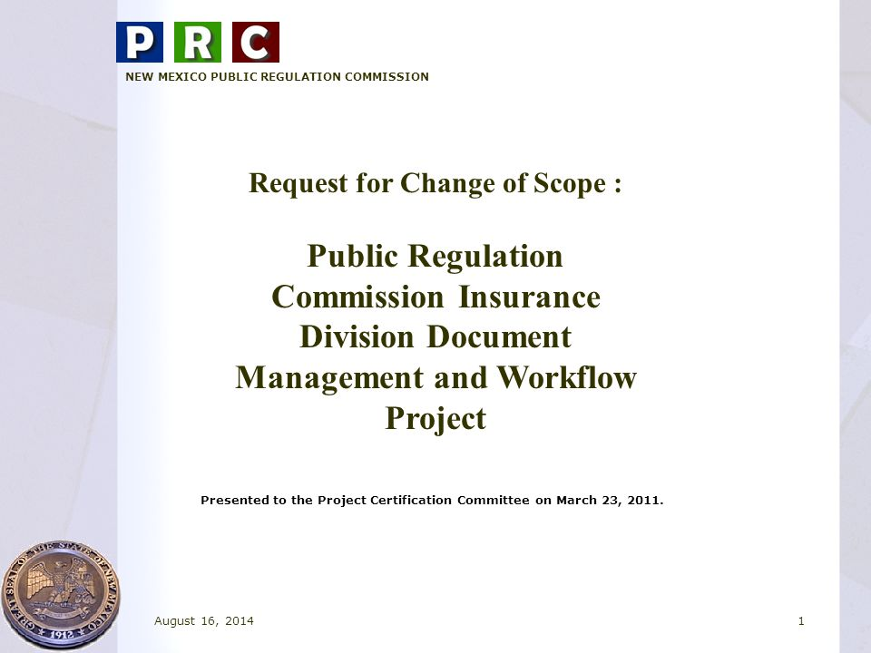 Presented to the Project Certification Committee on March 23, 2011.