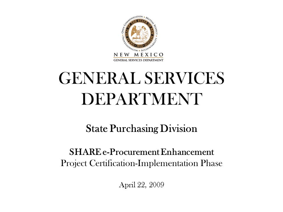 GENERAL SERVICES DEPARTMENT State Purchasing Division SHARE e ...