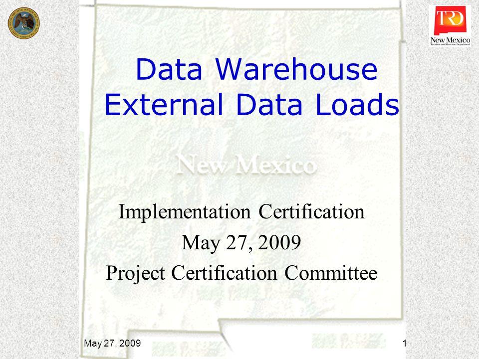 Data Warehouse External Data Loads Implementation Certification May