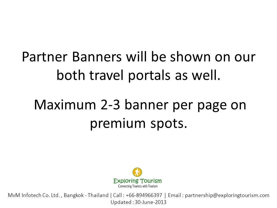 Partner Banners will be shown on our both travel portals as well.