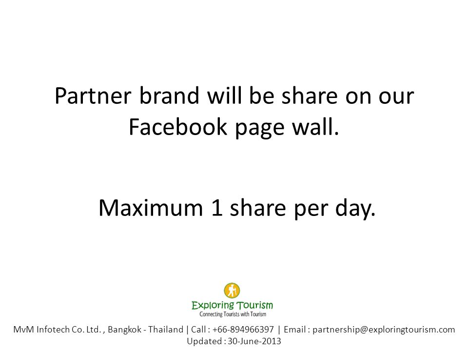 Partner brand will be share on our Facebook page wall.