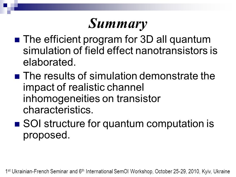 Summary The efficient program for 3D all quantum simulation of field effect nanotransistors is elaborated.