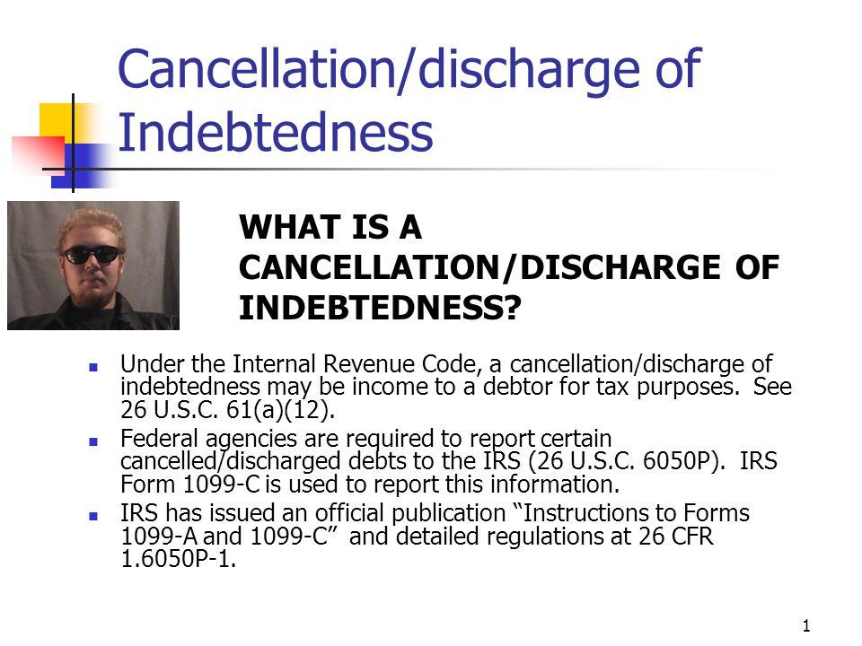 1 Cancellationdischarge Of Indebtedness Under The Internal Revenue