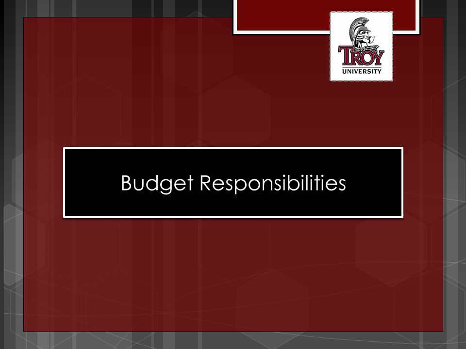 MISSION STATEMENT The Troy University Budget Office is responsible for developing the annual operating and capital budgets in coordination with the State of Alabama, the Troy University Board of Trustees, the University's Executive Committee, budget officers and financial managers of the University.