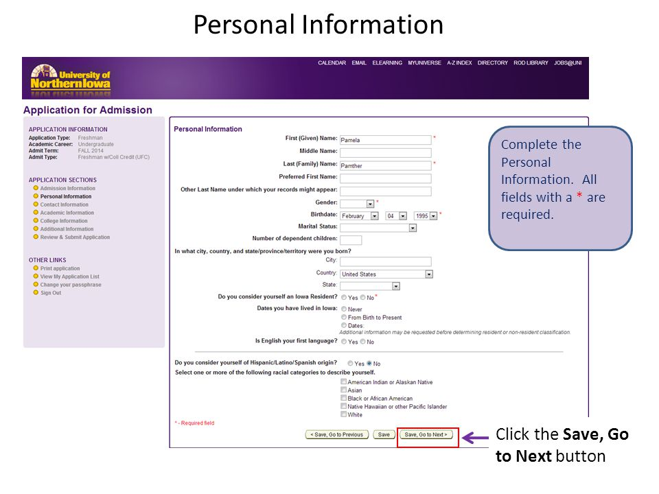 Personal Information Complete the Personal Information.