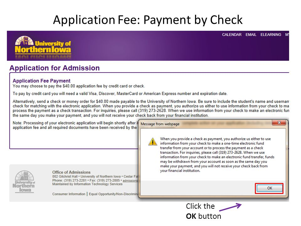 Application Fee: Payment by Check Click the OK button