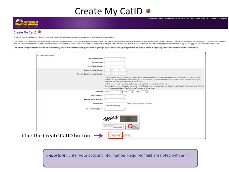 Create My CatID Important: Enter your account information.