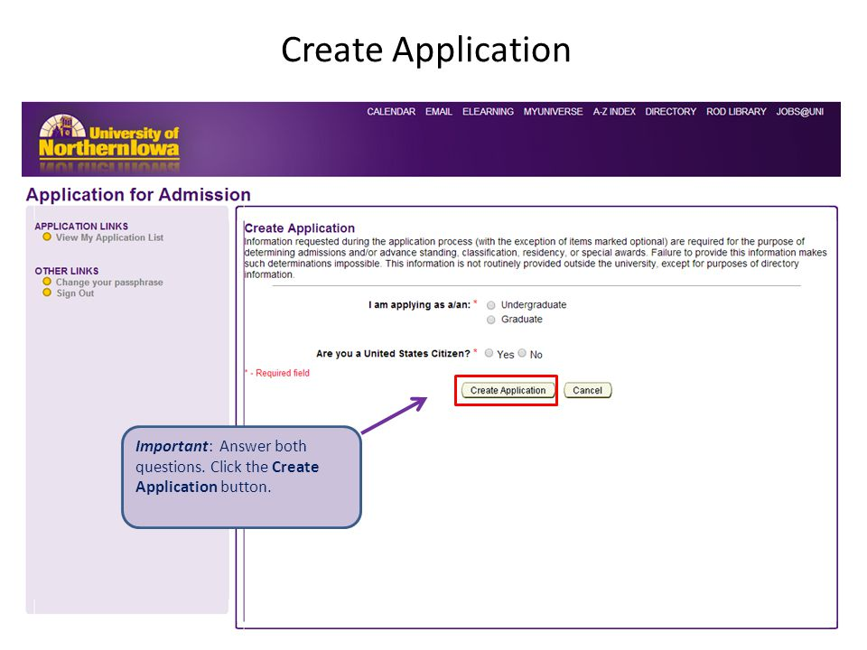 Create Application Important: Answer both questions. Click the Create Application button.
