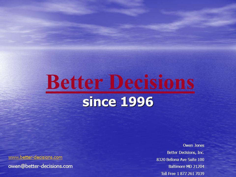 10 Since 1996 Better Decisions Owen Jones Inc 8320 Bellona Ave
