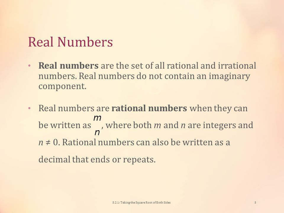 Complex Numbers The imaginary unit i represents the non-real value.