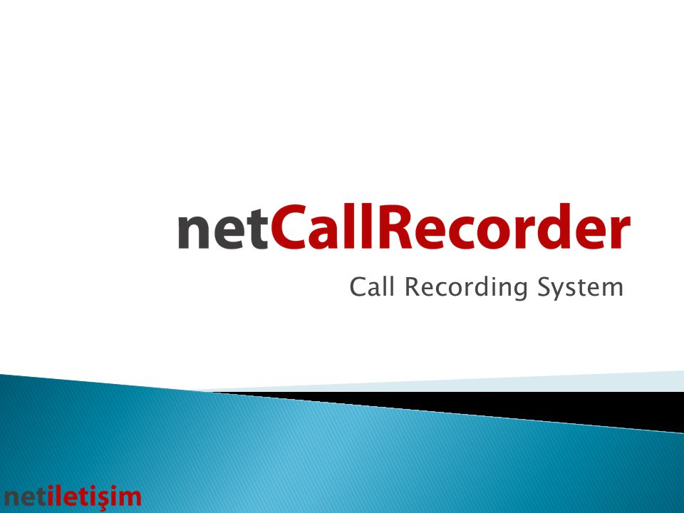 Call Recording System   Net Call Recorder, is software