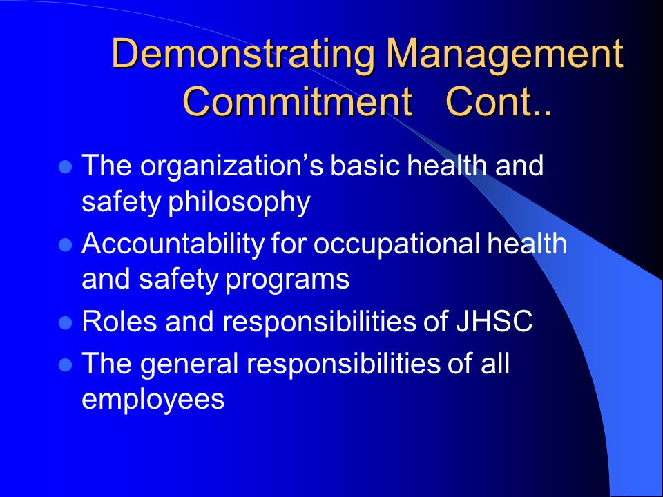 Demonstrating Management Commitment Cont..