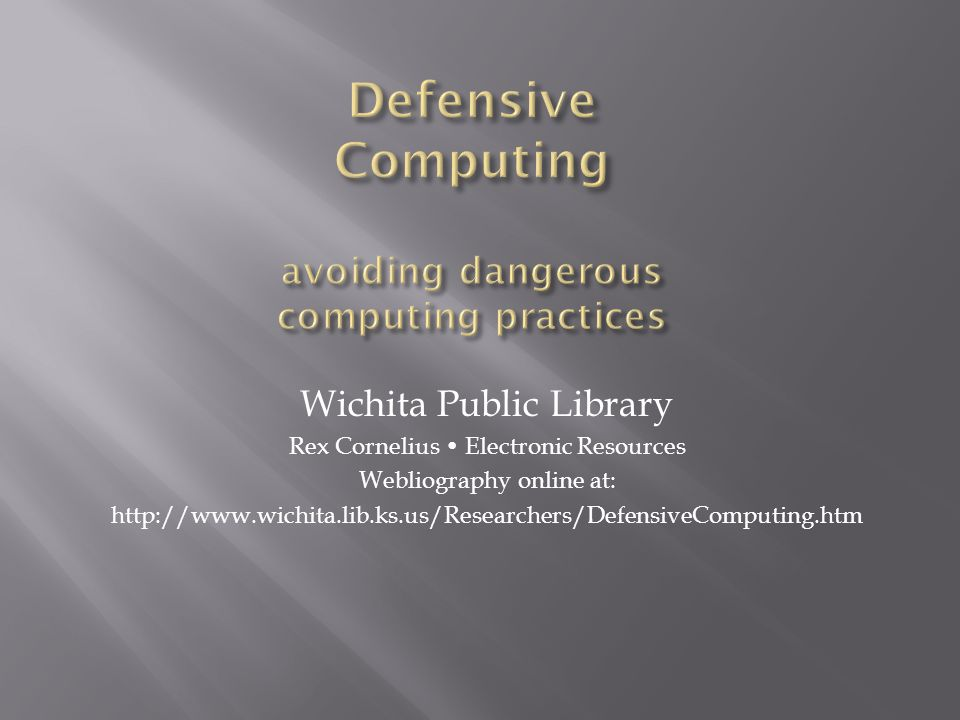 Wichita Public Library Rex Cornelius Electronic Resources Webliography online at: