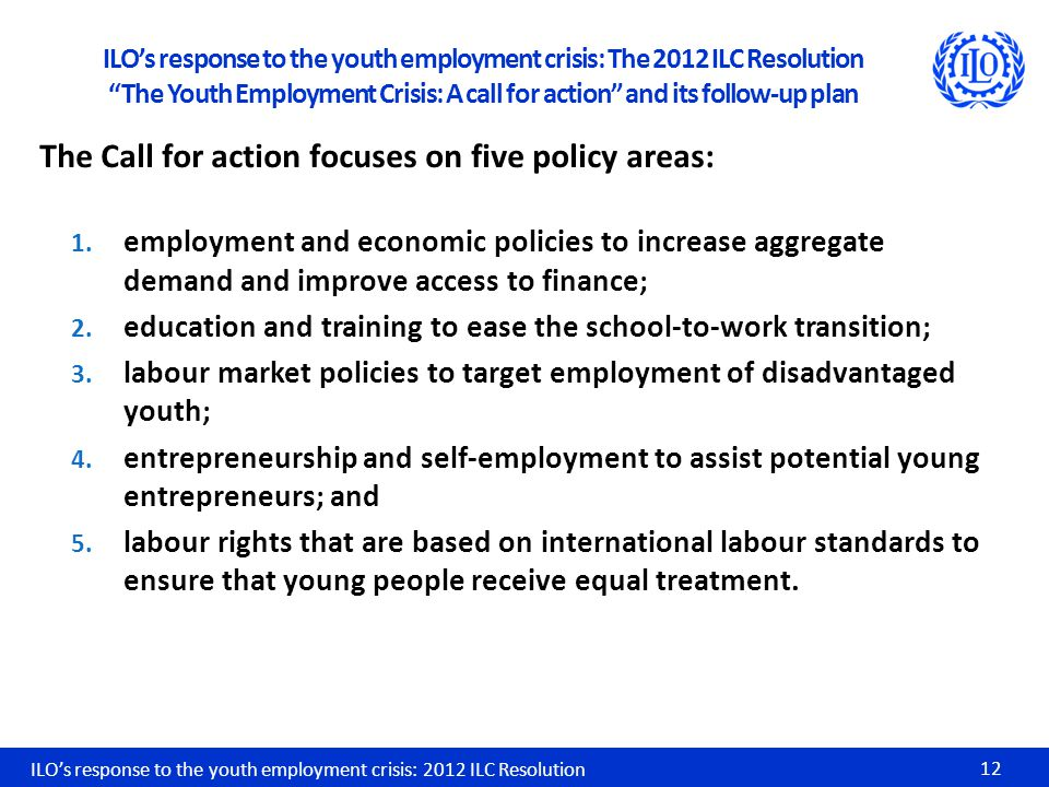 The Call for action focuses on five policy areas: 1.