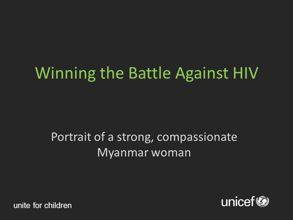 Winning the Battle Against HIV Portrait of a strong, compassionate Myanmar woman unite for children