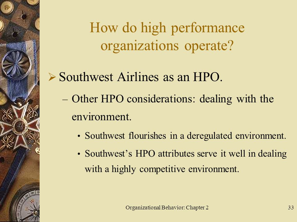 Organizational Behavior: Chapter 233 How do high performance organizations operate.