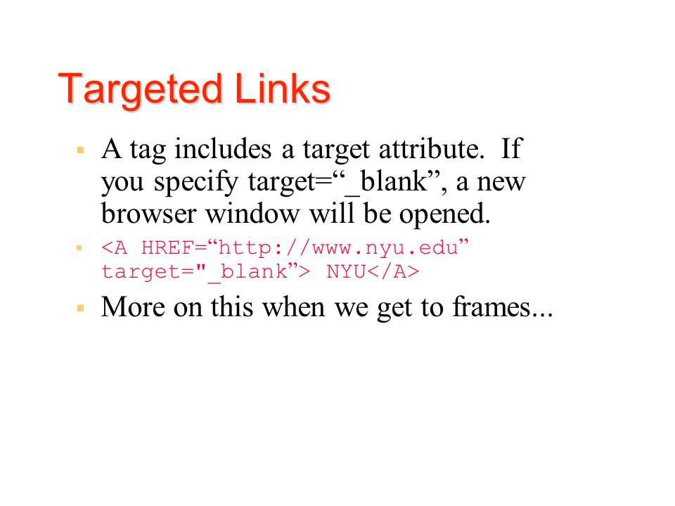 Hyperlinks: Relative Link: These are links to another page in your site so you do not have to specify the entire URL.