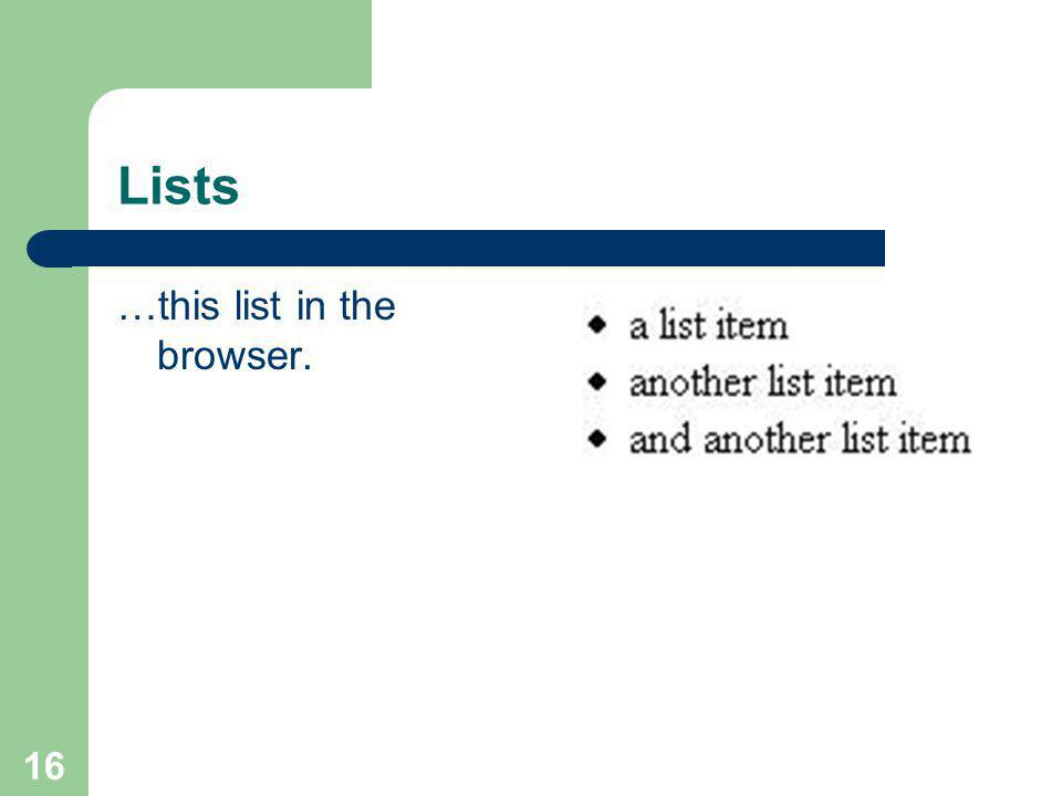16 Lists …this list in the browser.