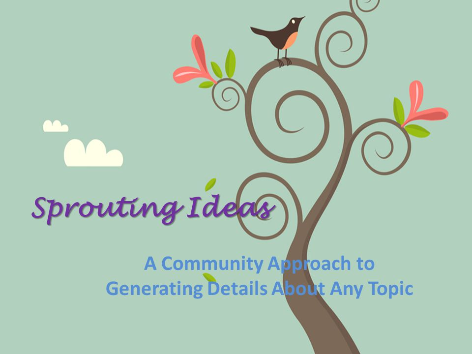 Sprouting Ideas A Community Approach to Generating Details About Any Topic