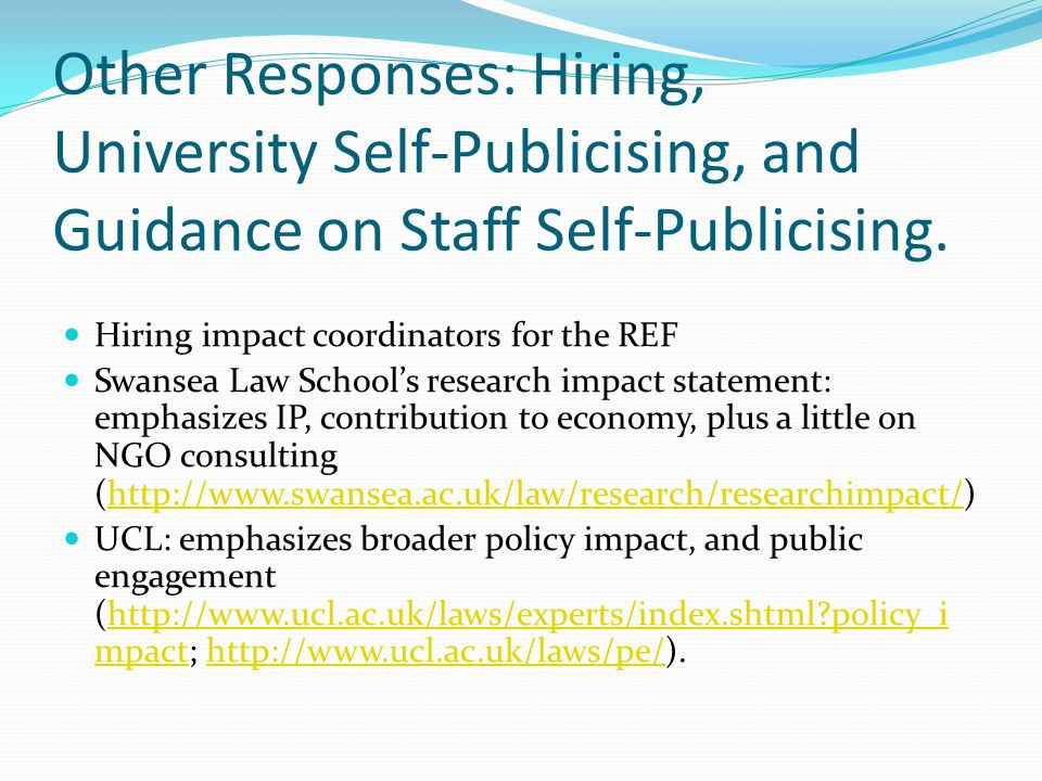 Other Responses: Hiring, University Self-Publicising, and Guidance on Staff Self-Publicising.