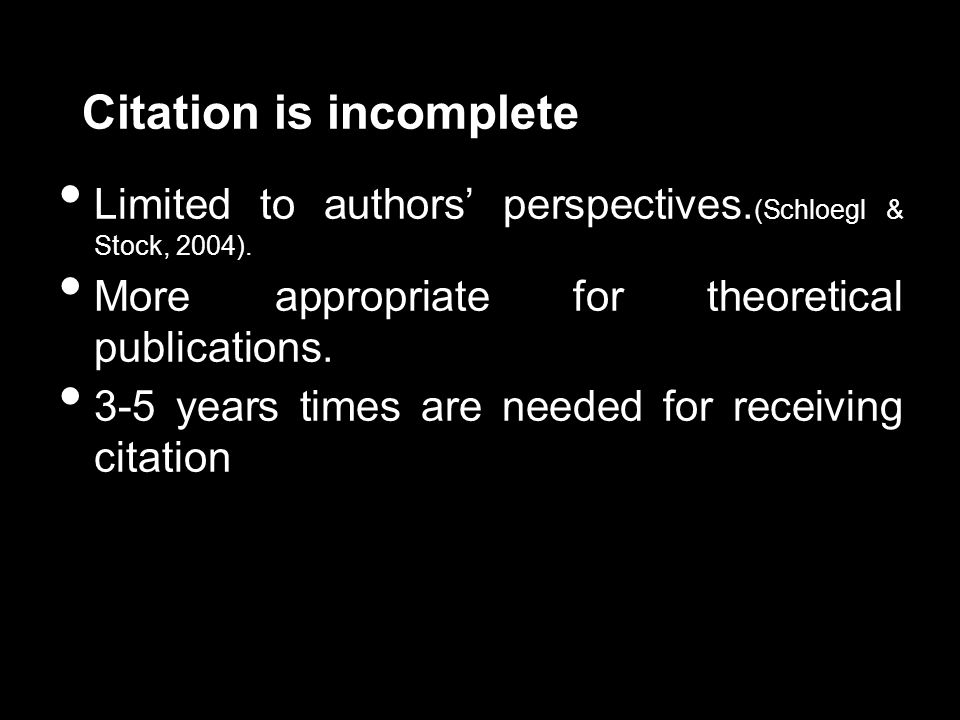 Citation is incomplete Limited to authors' perspectives.