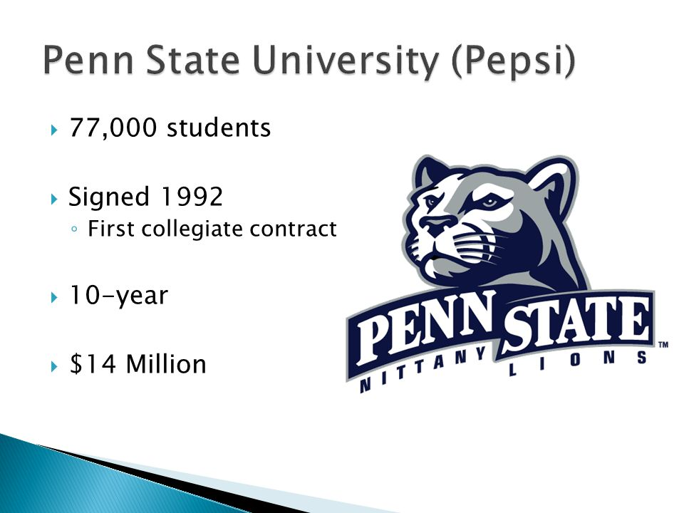  77,000 students  Signed 1992 ◦ First collegiate contract  10-year  $14 Million