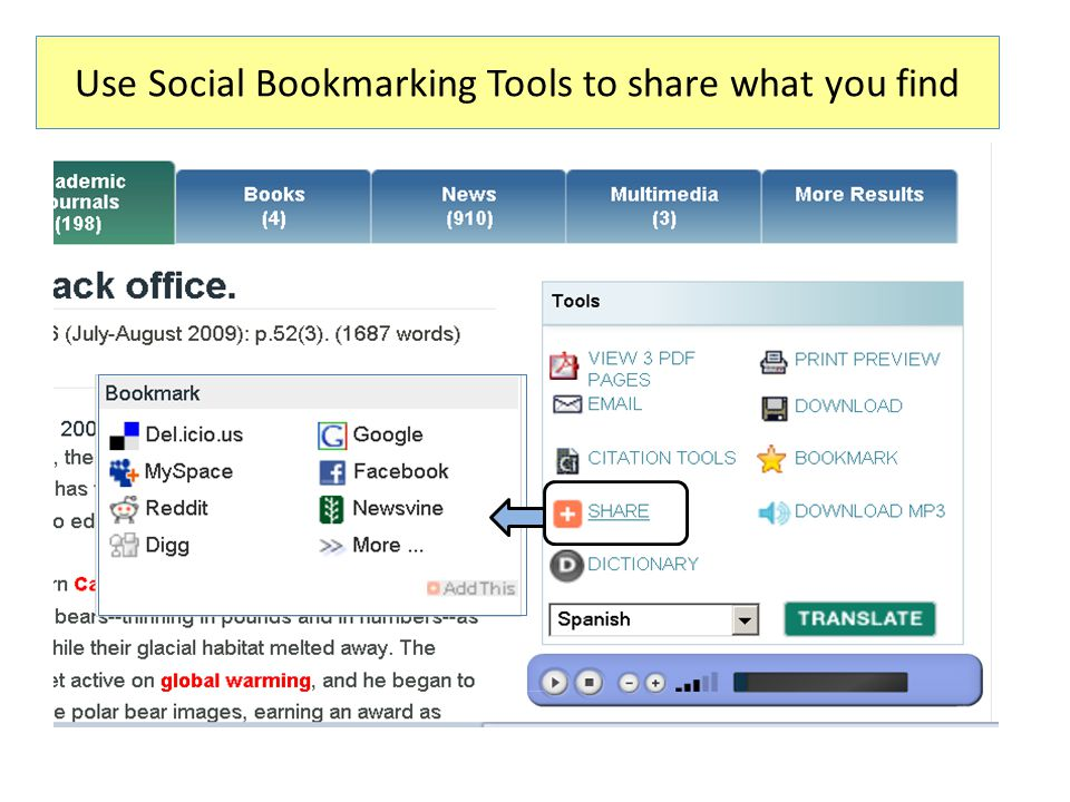 Use Social Bookmarking Tools to share what you find
