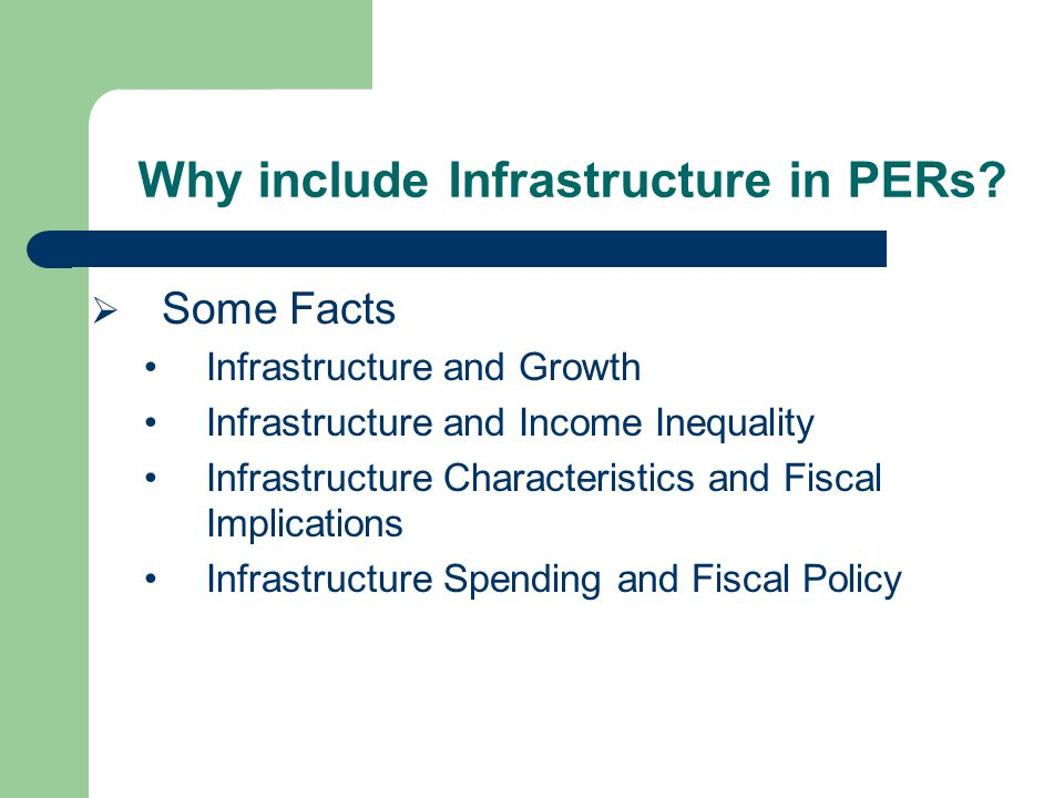 Why include Infrastructure in PERs.
