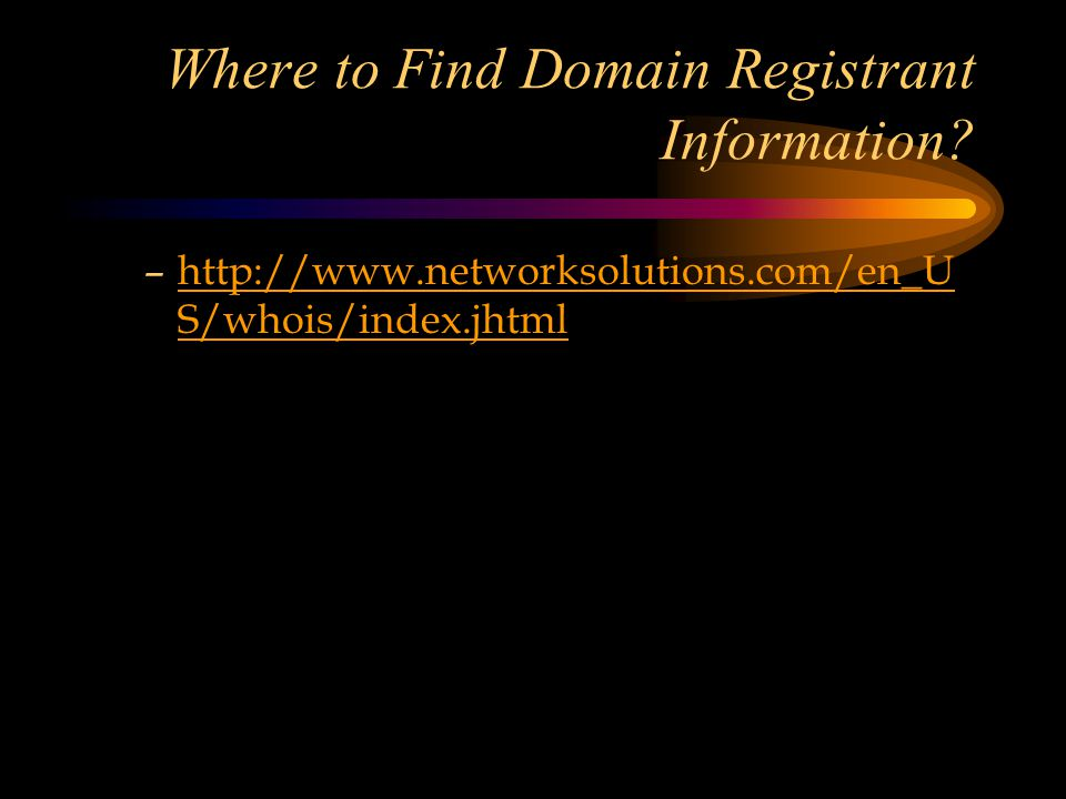 Where to Find Domain Registrant Information.