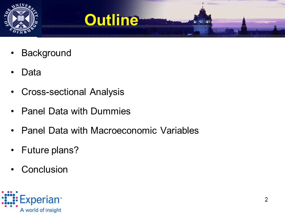 2 Outline Background Data Cross-sectional Analysis Panel Data with Dummies Panel Data with Macroeconomic Variables Future plans.