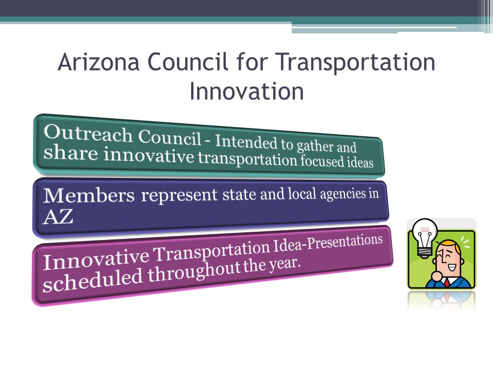 Arizona Council for Transportation Innovation