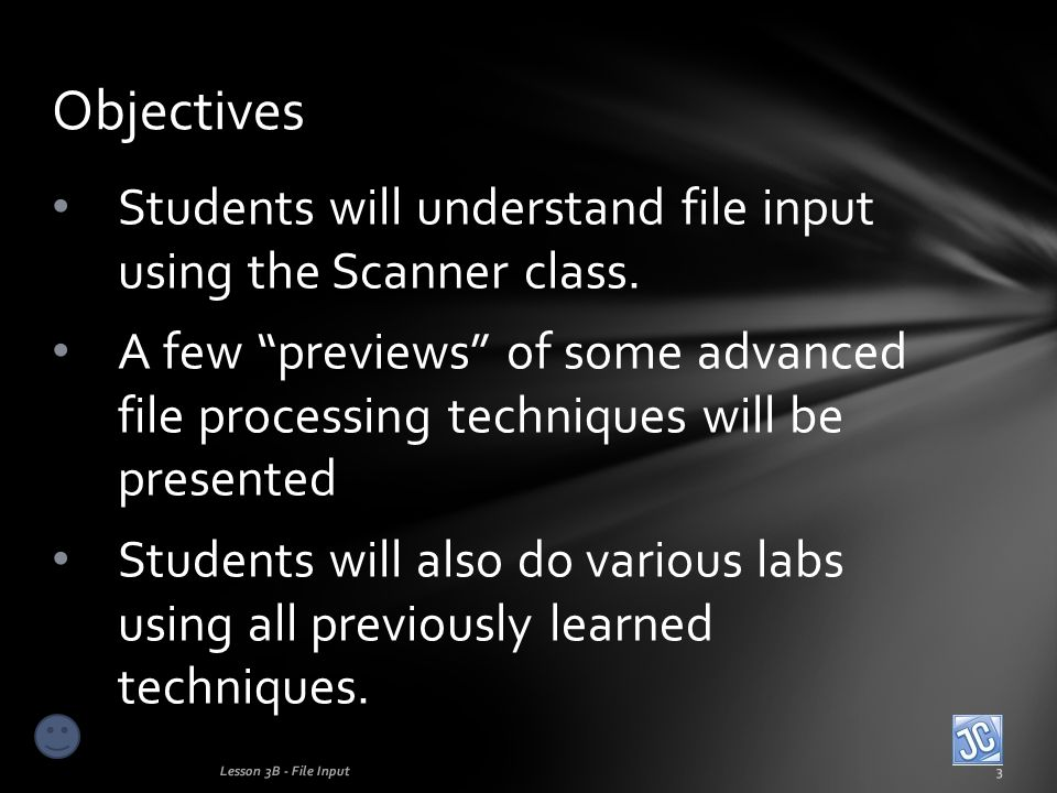 Students will understand file input using the Scanner class.
