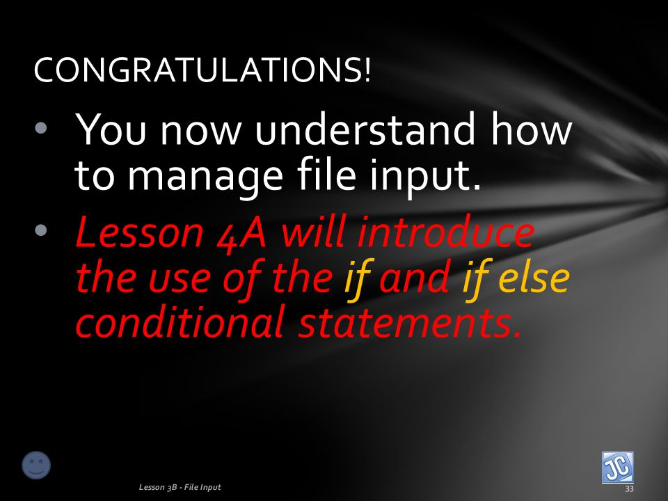 You now understand how to manage file input.