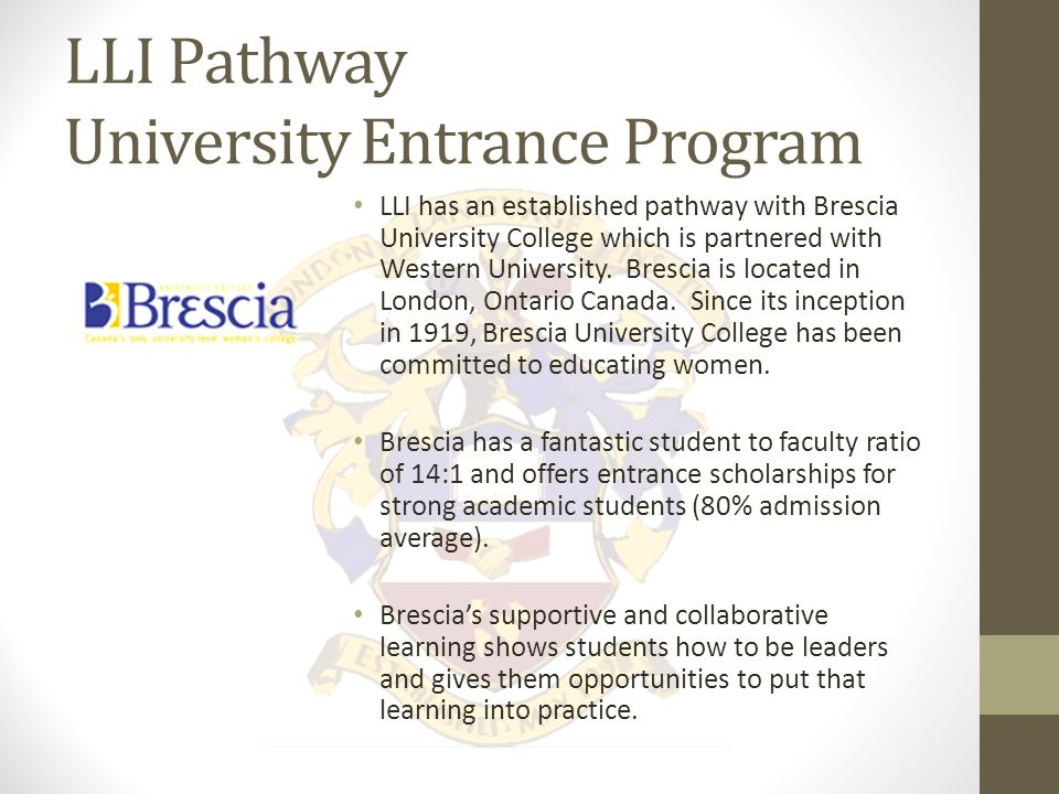 LLI Pathway University Entrance Program London language Institute is proud to have an established pathway with King's University College at Western Ontario.