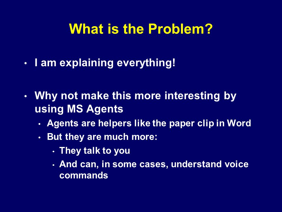 What is the Problem. I am explaining everything.