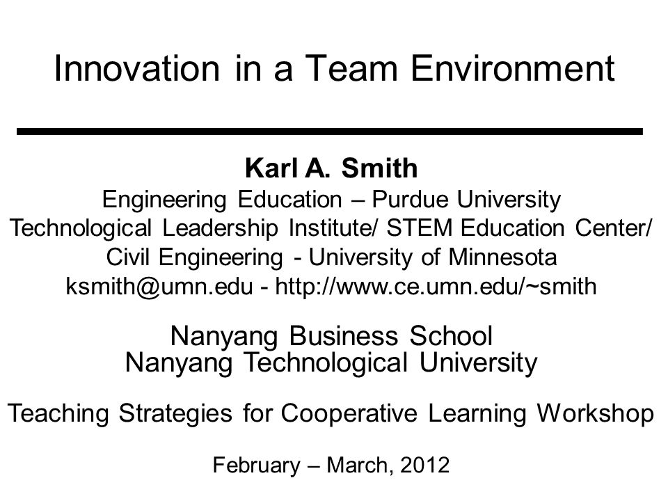 Innovation in a Team Environment Karl A.