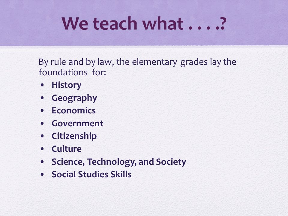 We teach what.....