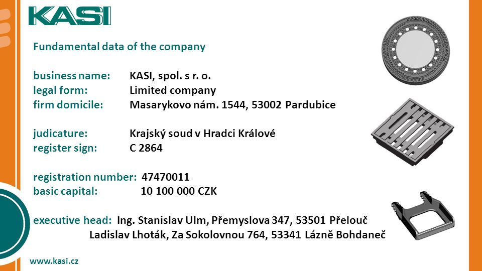 Fundamental data of the company business name:KASI, spol.