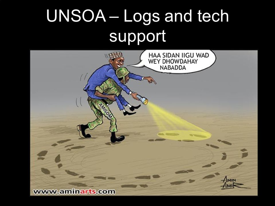 AU/UN IST UNSOA – Logs and tech support