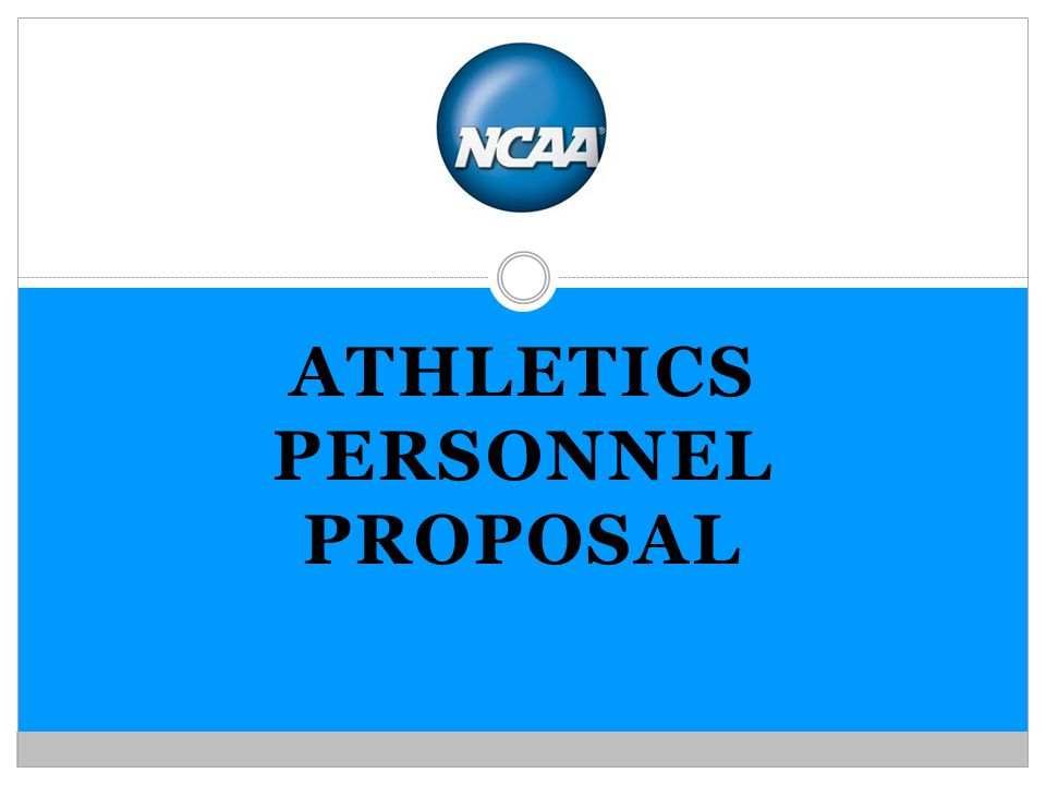 ATHLETICS PERSONNEL PROPOSAL