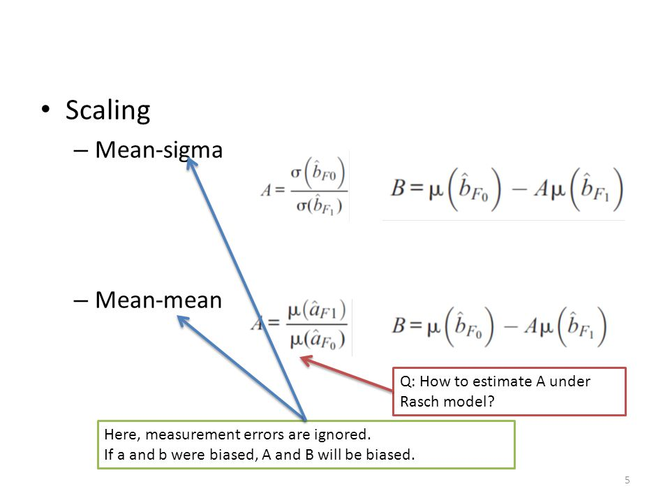 Scaling – Mean-sigma – Mean-mean 5 Here, measurement errors are ignored.