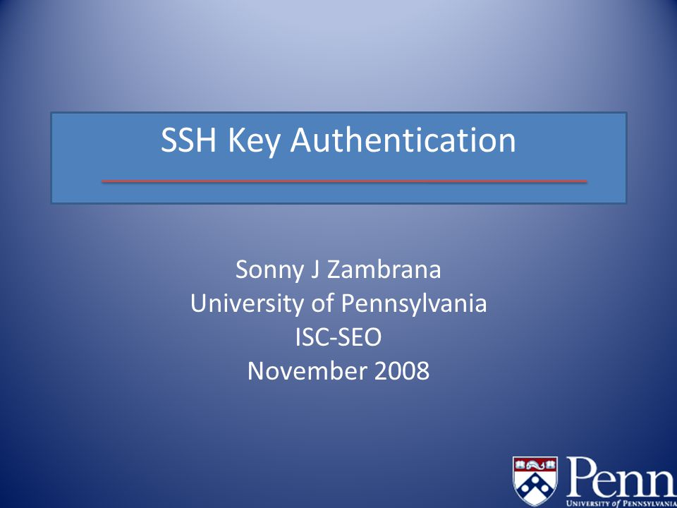 Sonny J Zambrana University of Pennsylvania ISC-SEO November 2008