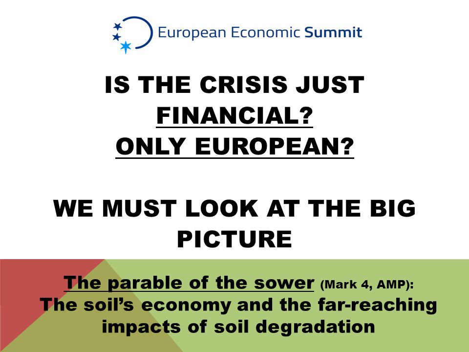 IS THE CRISIS JUST FINANCIAL. ONLY EUROPEAN.