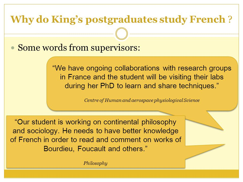 Why do King's postgraduates study French .