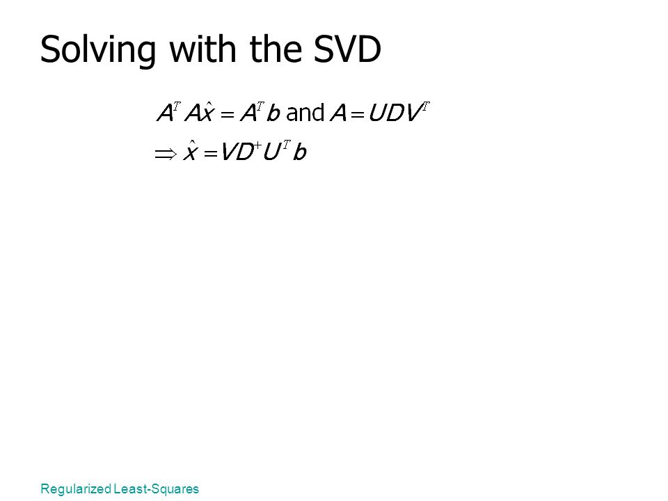 Regularized Least-Squares Solving with the SVD