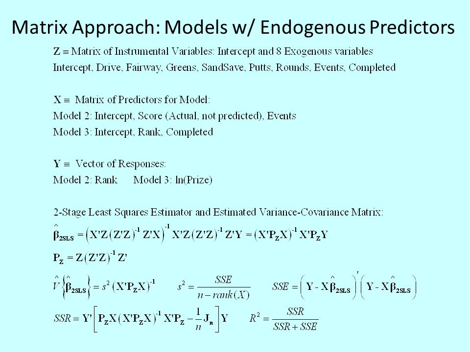Matrix Approach: Models w/ Endogenous Predictors